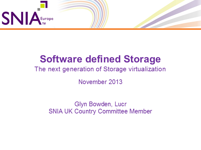 Software Defined Storage: The Next Generation of Storage Virtualisation