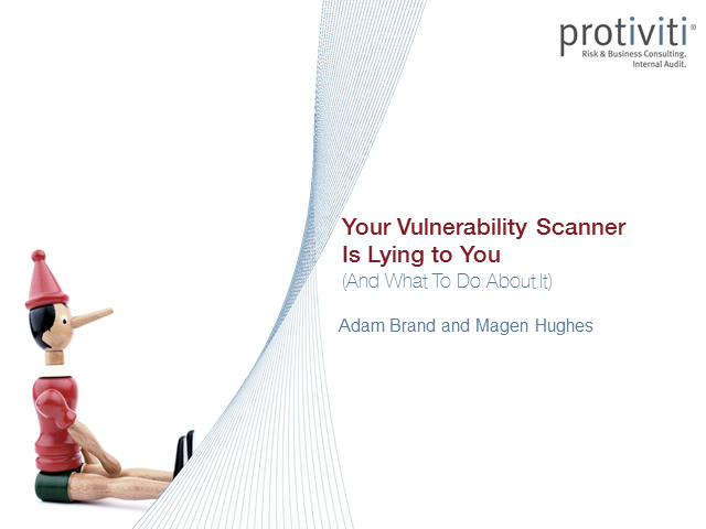 Your Vulnerability Scanner is Lying to You (And What To Do About It)