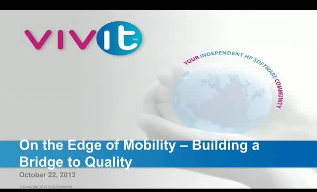 On the Edge of Mobility – Building a Bridge to Quality