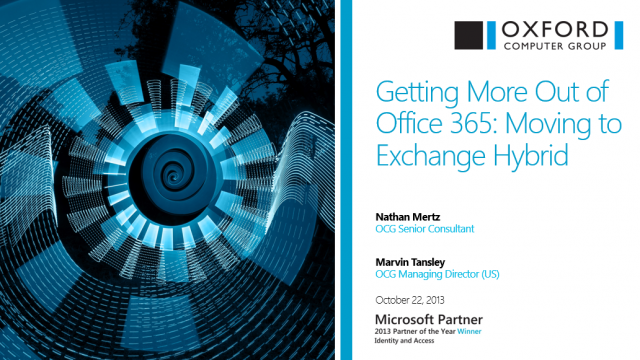 Getting More Out of Office 365: Moving to Exchange Hybrid
