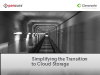 Simplifying the Transition to Cloud Storage