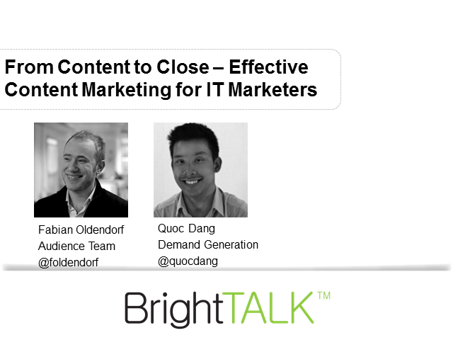 From Content to Close - Effective Content Marketing for IT Marketers