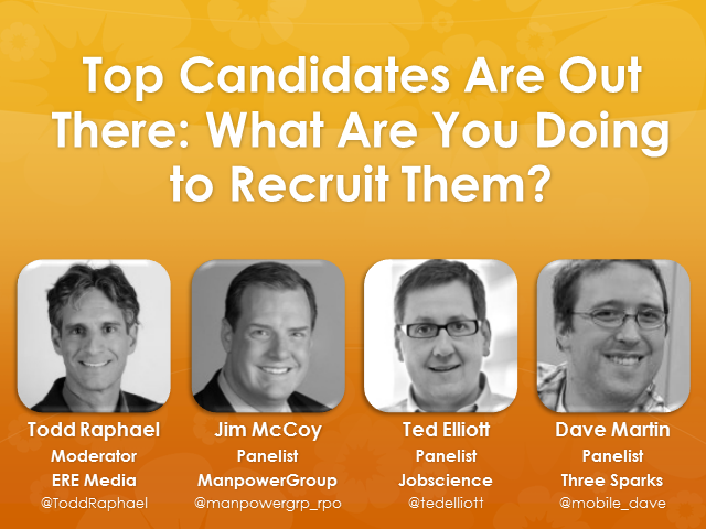 Top Candidates Are Out There: What Are You Doing to Recruit Them?