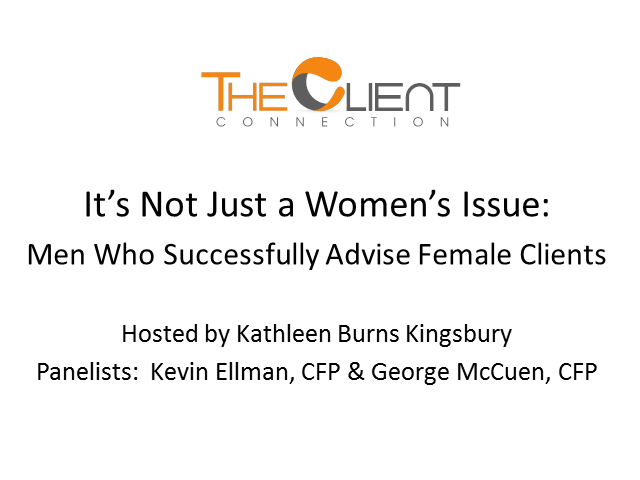 It's Not Just a Women's Issue: Men Who Successfully Advise Female Clients