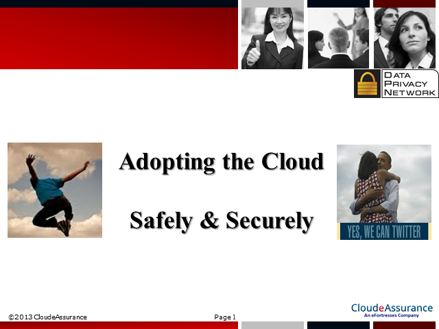 Adopting the Cloud Safely and Securely