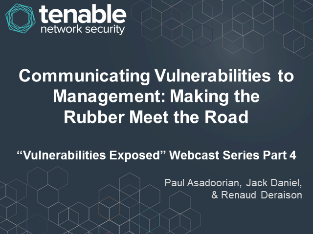 Communicating Vulnerabilities to Management: Making the Rubber Meet the Road