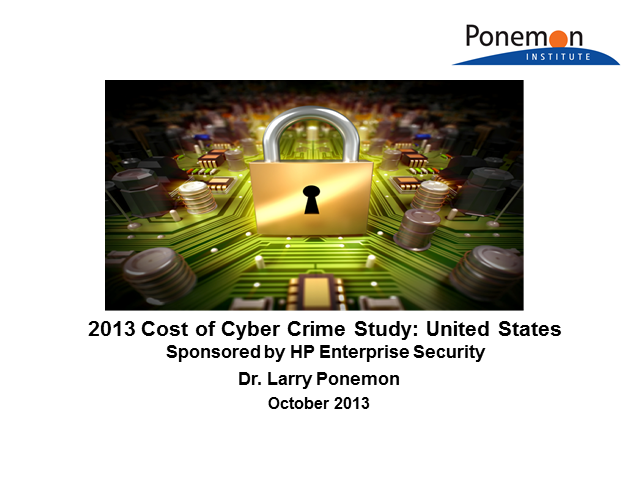 2013 4th Annual Cost of Cyber Crime Study Results