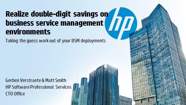 Realize double-digit savings on business service management environments