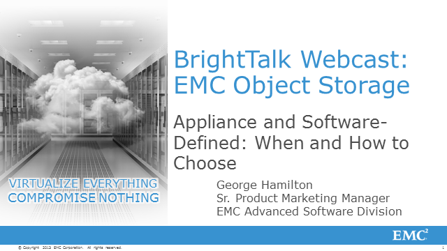 Object Storage: Appliances and Software Defined? How and When to Choose.
