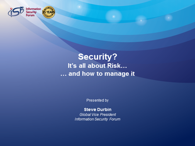 Security? It's All About Risk and How to Manage It