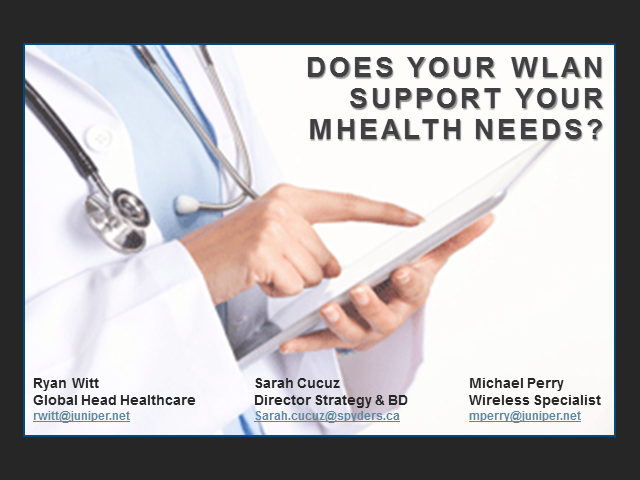 Does Your WLAN Support Your mHealth Needs?