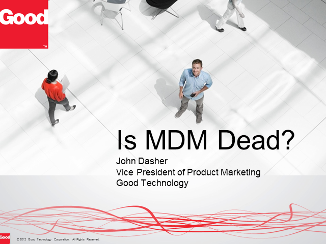 Is Mobile Device Management Dead?