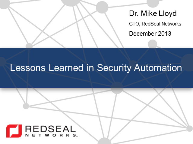 Lessons Learned in Security Automation