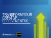 Transform your creative effectiveness