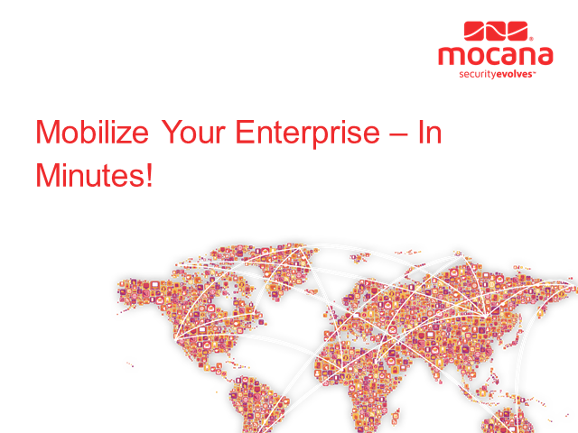 Mobilize Your Enterprise -- In Minutes!