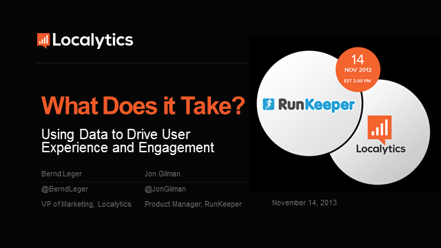 What Does it Take? Using Data to Drive User Experience and Engagement