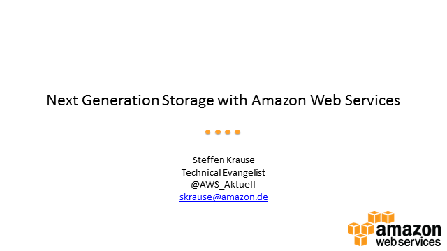 Next Generation Storage in the Cloud with Amazon Web Services