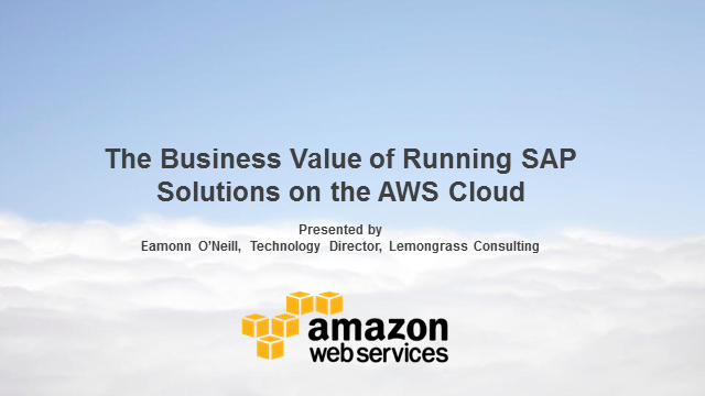 Business Value of Running SAP on AWS