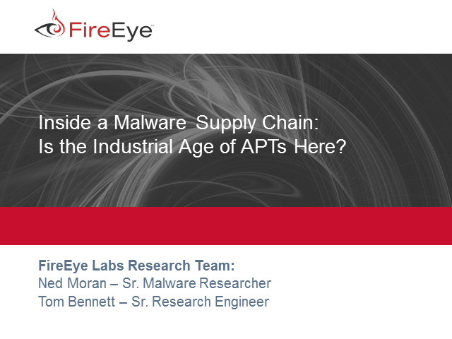 Inside a Malware Supply Chain: Is the Industrial Age of APTs Here?