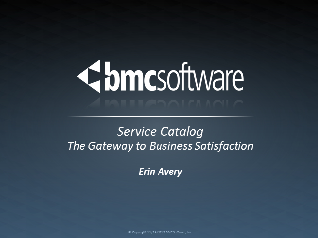 Service Catalog: The Gateway to Business Satisfaction