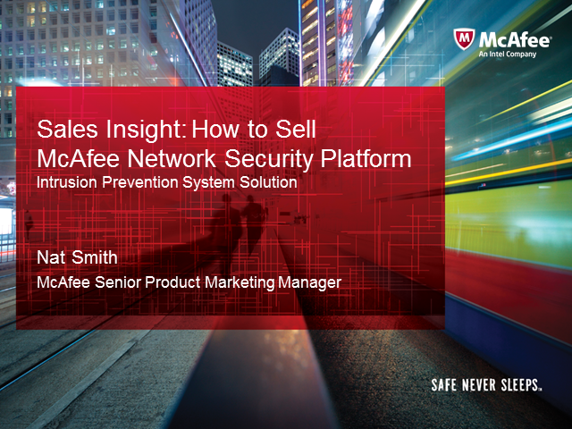 Sales Essentials: How to Sell McAfee Network Security Platform