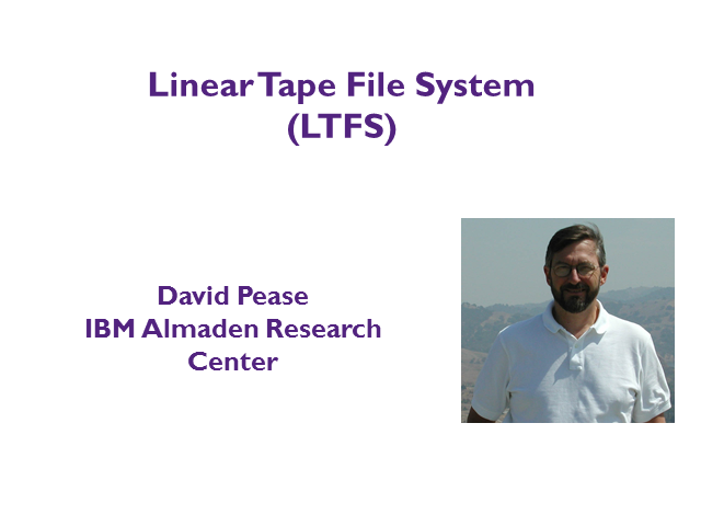 LTFS:  A Standard File System for Tape