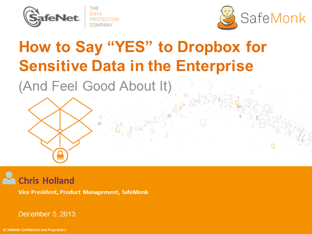 "How to Say ""YES"" to Dropbox for Sensitive Data in the Enterprise"