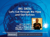 Big Data: Let's Cut Through the Hype and Get Serious
