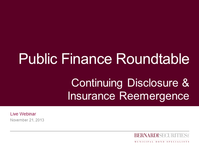 Public Finance Roundtable—Continuing Disclosure & Insurance Reemergence