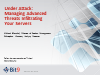 Under Attack: Managing Advanced Threats Infiltrating Your Servers
