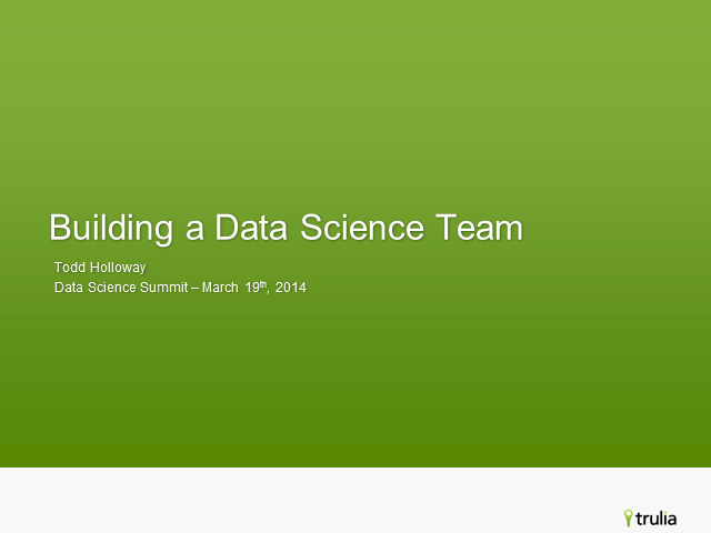 Building a Data Science Team at Trulia