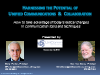 Harnessing Unified Communications & Collaboration Potential