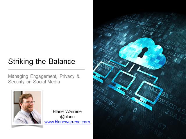 Striking the Balance: Managing Engagement, Privacy & Security on Social Media