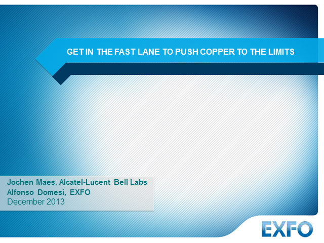 Get in the fast lane to push copper to the limits