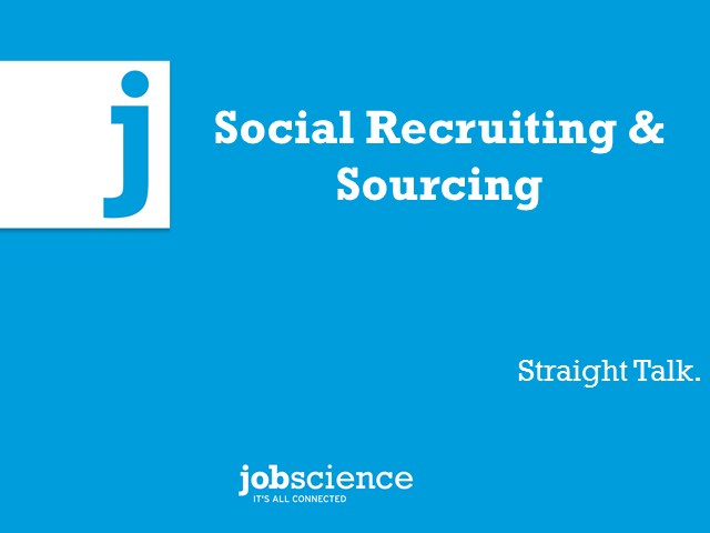 Social Recruiting & Sourcing Straight Talk