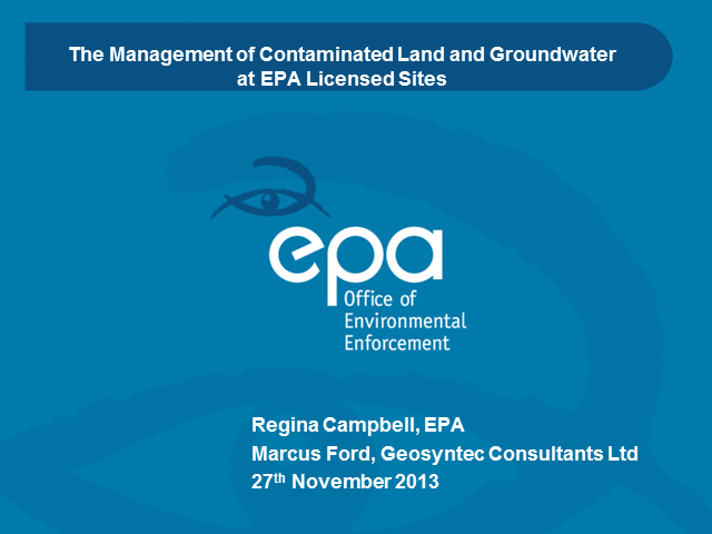 Management of Contaminated Land and Groundwater at EPA Licensed Sites