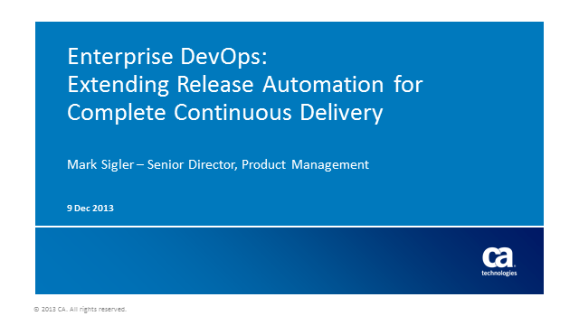 Enterprise DevOps:  Extending Release Automation for Continuous Delivery