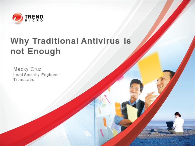 Why Traditional Anti-Virus Protection Is Not Enough