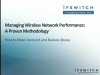 Managing Wireless Network Performance: A Proven Methodology