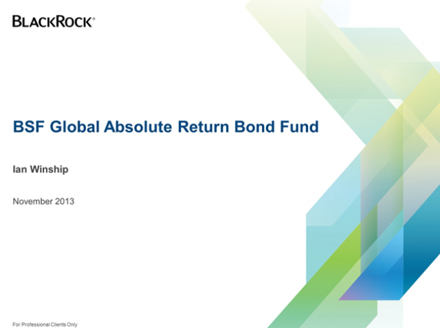 BSF Global Absolute Return Bond Fund and Fixed Income Overview