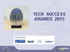 Discover the finalists of the Tech Success Awards 2013