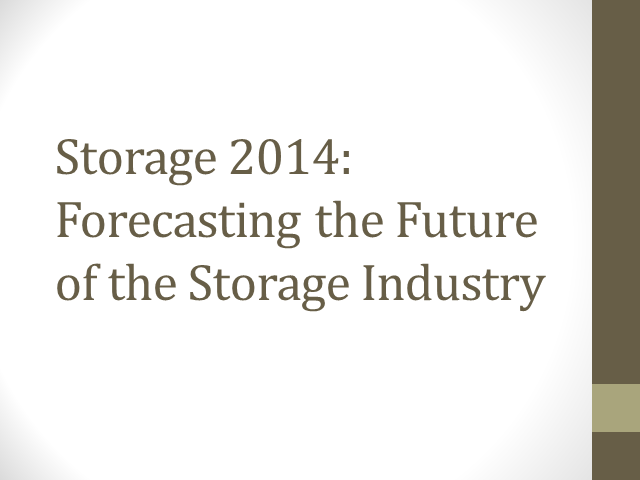 Storage 2014: Forecasting The Future of the Storage Industry
