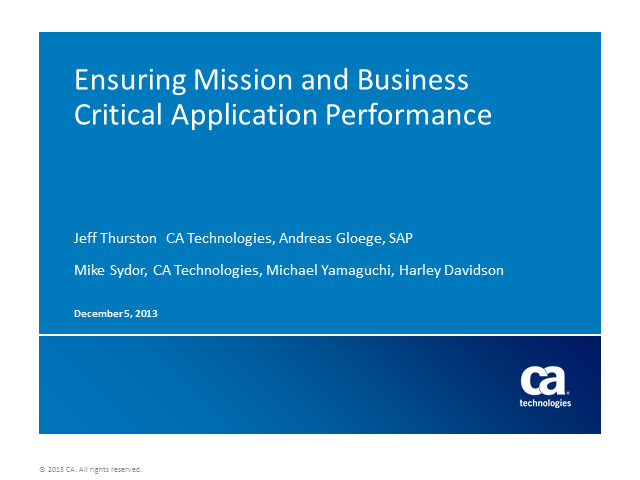 Ensuring Mission and Business Critical Application Performance