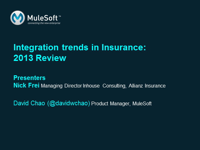 Integration trends in Insurance: 2013 Review