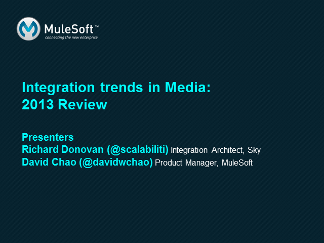 Integration trends in Media: 2013 Review