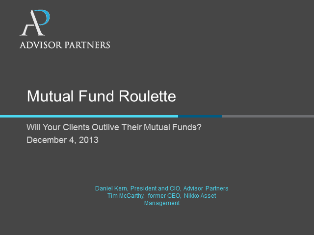 Mutual Fund Roulette:  Will Your Clients Outlive Their Mutual Funds