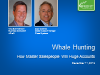 Whale Hunting: How Master Salespeople Win Huge Accounts