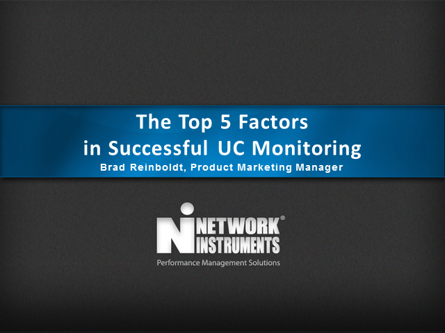 The Top 5 Factors in Successful UC Monitoring