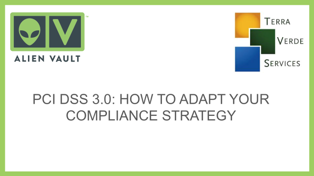 PCI DSS v3.0: How to Adapt Your Compliance Strategy