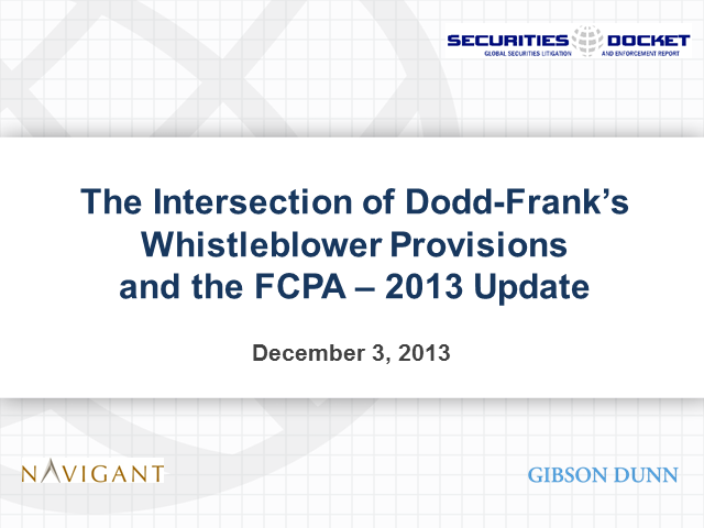 Navigating the Minefield of Dodd-Frank's Whistleblower Provisions and the FCPA